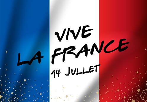Congratulations on the Independence Day of France