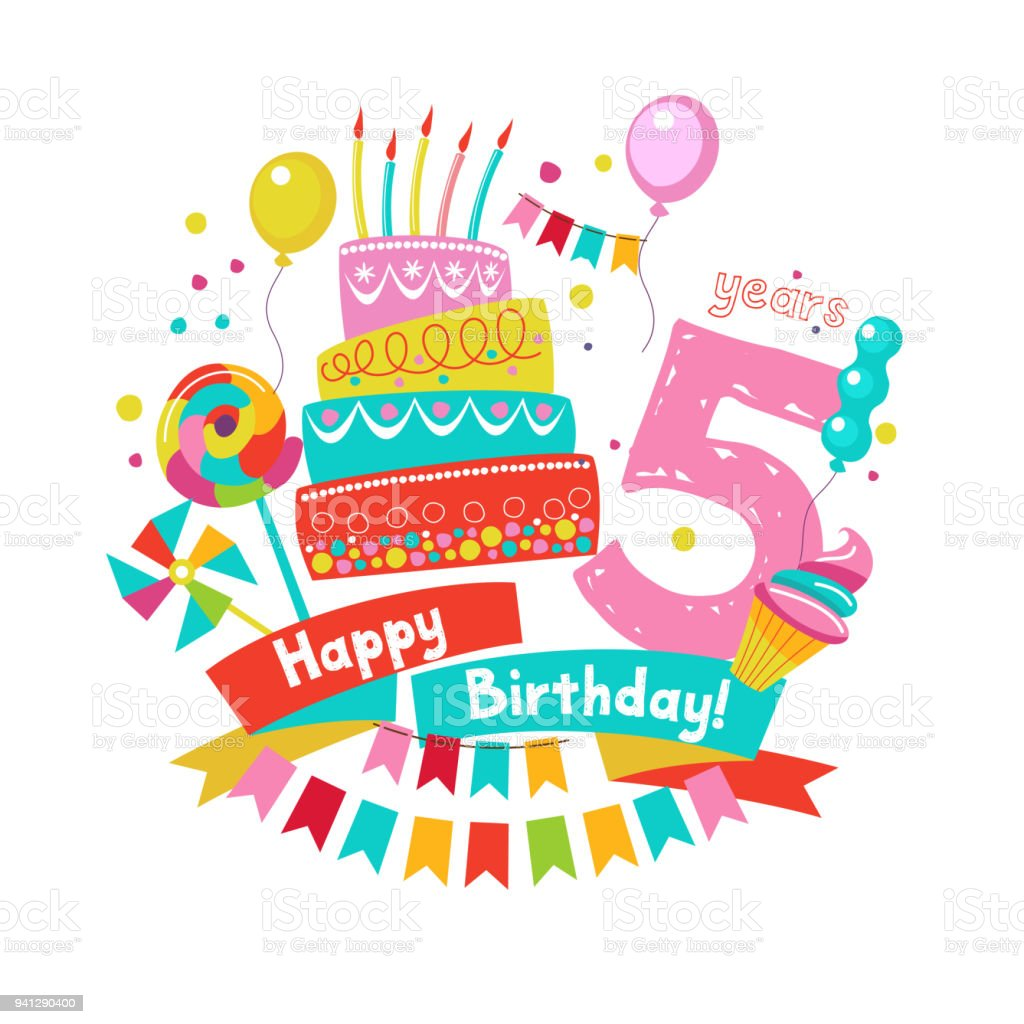 Congratulations on your birthday. Invitation to a festive party. 5 years from the date of birth. Bright colorful clipart. Vector illustration.