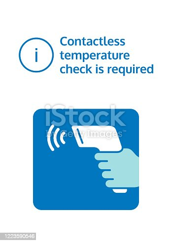 istock Contactless temperature check is required. Notice to check body temperature through a contactless thermometer. Check fever before enter. 1223590546