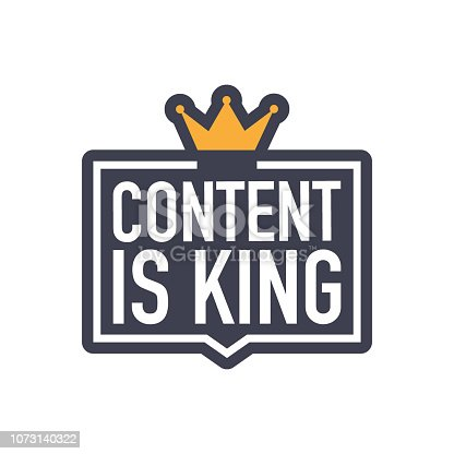 Content is king, flat icon, badge on white background. Vector stock illustration.