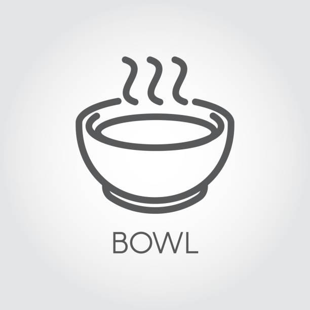 kontur einfachheit ikone der schüssel mit heißem essen oder zu trinken. grafische übersicht label für kulinarische websites, bücher, mobile apps - schüssel stock-grafiken, -clipart, -cartoons und -symbole