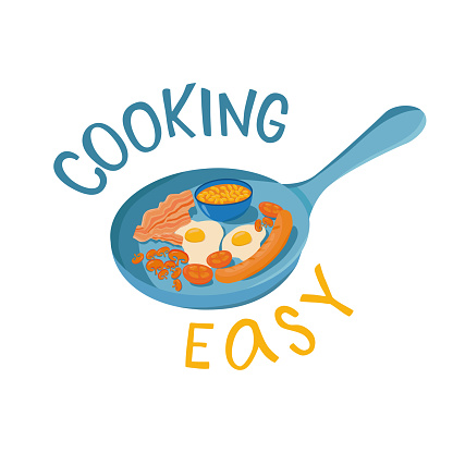 Cooking easy lettering sing with breakfast or brunch dish eggs, bacon, juice, beans, sausages.