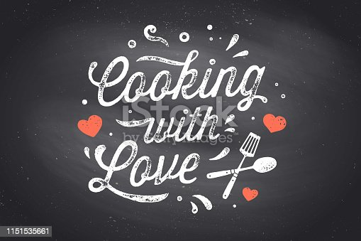 Cooking with Love. Kitchen poster. Kitchen wall decor, sign, quote. Poster for kitchen design, calligraphy lettering text Cooking with Love on black chalkboard. Vintage typography. Vector Illustration