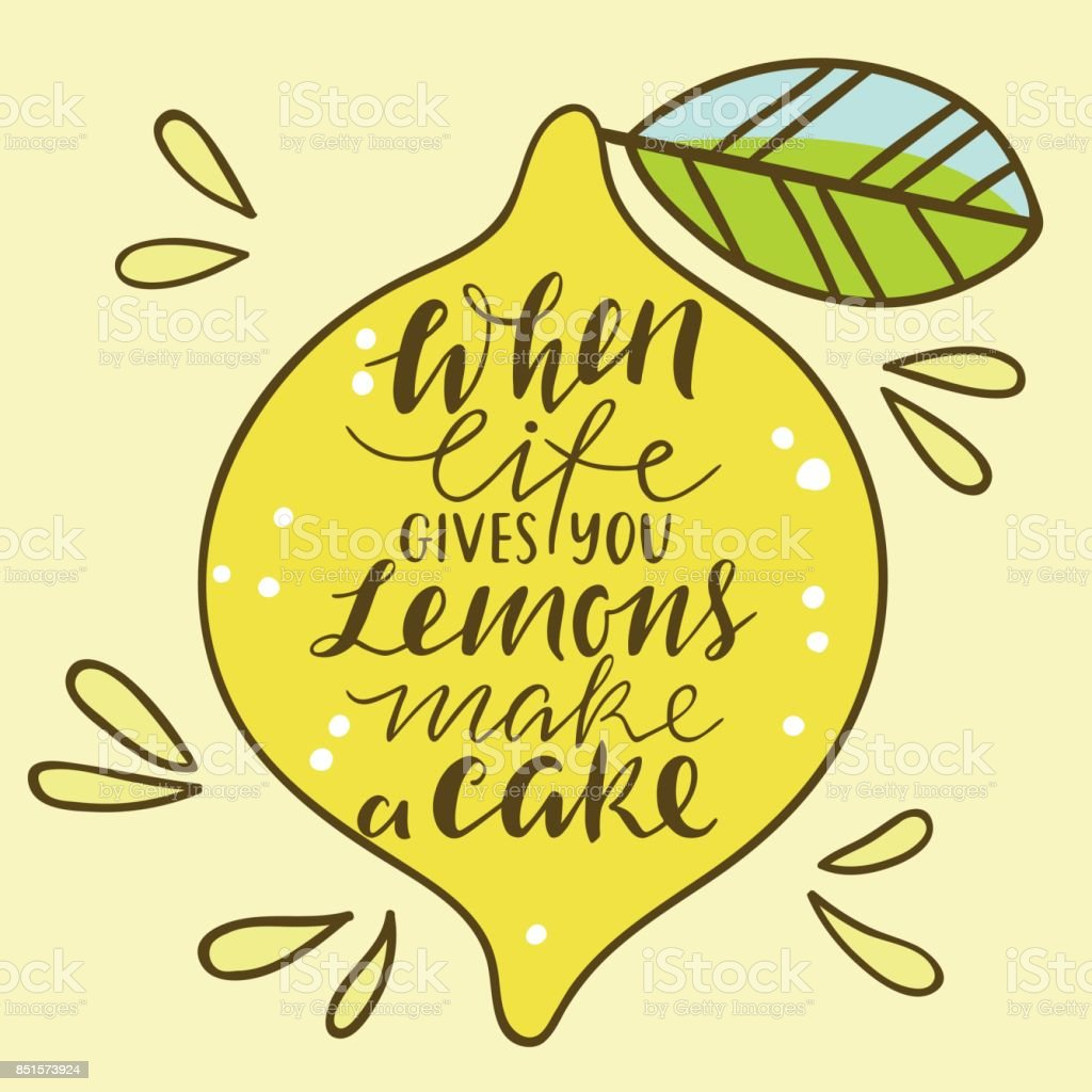 Cool Bright Print With Lemon When Life Gives You Lemons Make A Cake