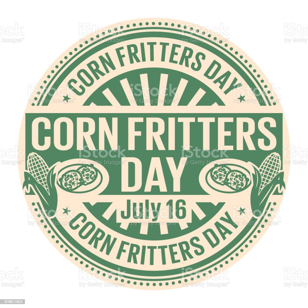 Corn Fritters Day,  July 16 vector art illustration