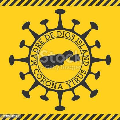 istock Corona virus in Madre de Dios Island sign. 1285942302