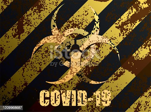 COVID-19 Coronavirus Biohazard Danger Sign