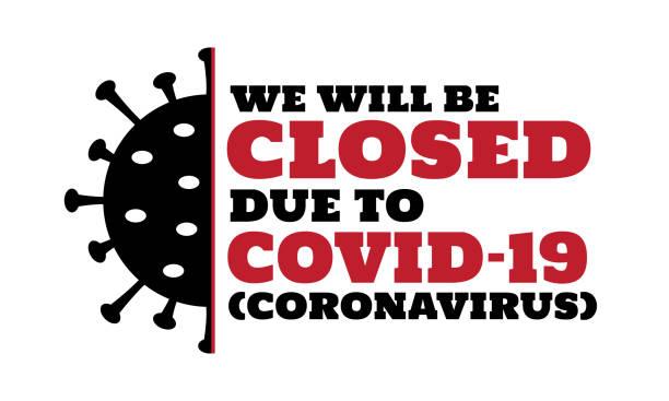 Coronavirus, Covid-19 Coronavirus, Covid-19, we will be closed card or background. vector illustration. bacillus subtilis stock illustrations