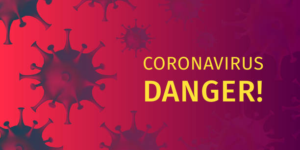 Coronavirus Danger Warning Poster. Alert banner about likelihood of contracting a coronavirus infection. vector art illustration