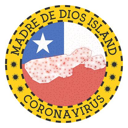 Coronavirus in Madre de Dios Island sign.