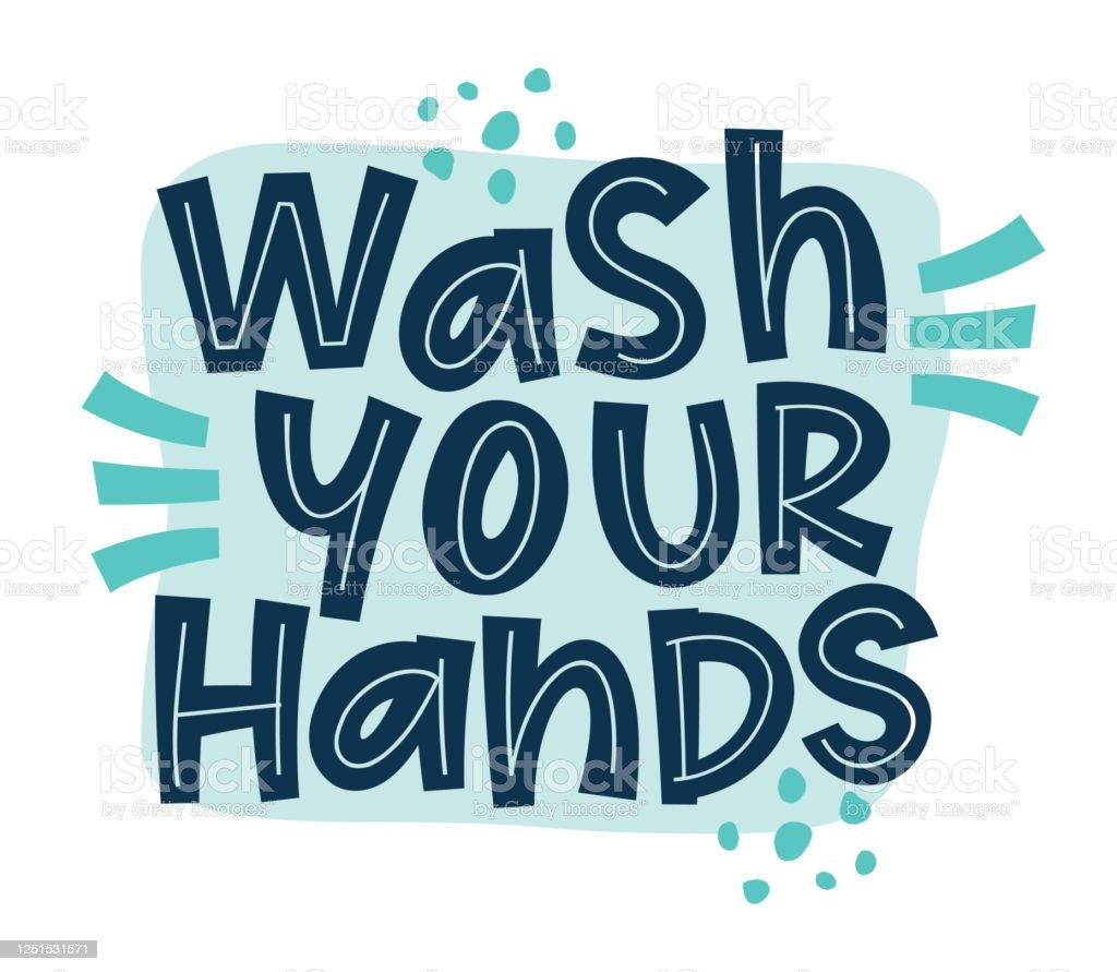 Wash Your Hands Coronavirus Vector Slogan Campaign From Coronavirus Covid19 Stock Illustration Download Image Now Istock