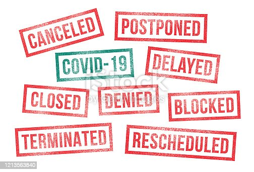 Covid-19 Corona Virus Rubber Stamps (Canceled, Postponed, Rescheduled, Delayed, Denied, Closed, Terminated, Blocked). Business, employment, public health, state of emergency, travel ban rubber stamps.