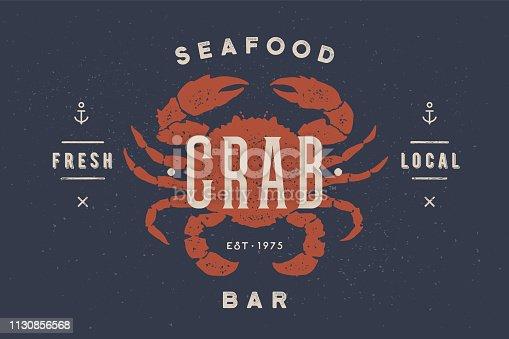 Crab, seafood, label teamplate. Vintage label with crab silhouette, abstract text, typography - Crab, Seafood, Bar. Label template for shop, market, restaurant - banner, menu. Vector Illustration