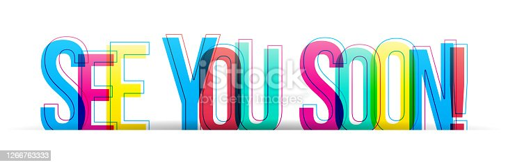 istock Creative overlapped letters of the ''See You Soon'' inscription 1266763333