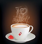 """Cup of cappuccino with inscription """"I love myself"""" from the steam. Vector illustration"""