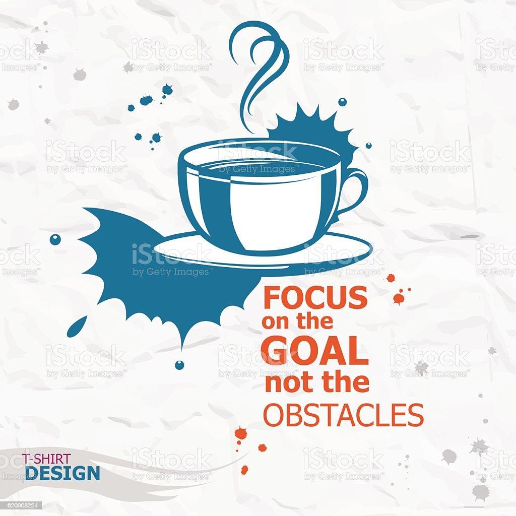 Cup of coffee and Inspirational motivational quote. cup of coffee and inspirational motivational quote - arte vetorial de stock e mais imagens de chávena royalty-free