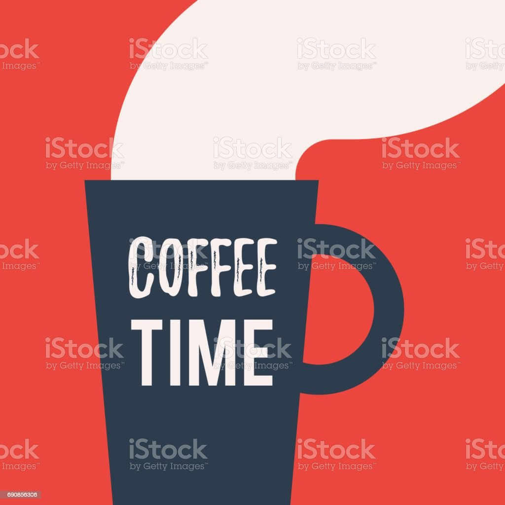 Cup with lettering Coffee time royalty-free cup with lettering coffee time stock illustration - download image now
