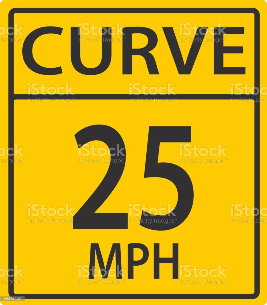 Curve 25 Mph Warning Road Sign With Speed Limit Twenty Five Miles ...
