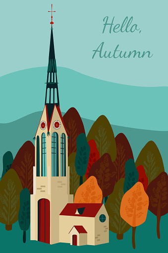 Leaf fall is coming,crimson forest.Hello Autumn.Trendy template for greeting card,flyer,sale.Travelling in Europe.Cathedral building with spire.