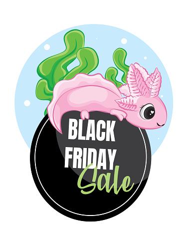 Cute Axolotl (Ambystoma mexicanum) On the black friday sale tag banner