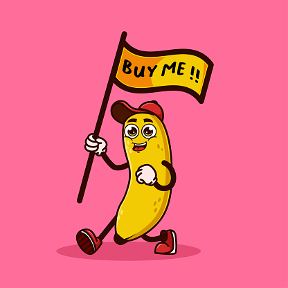 Cute Banana fruit character carrying a flag that says buy me. Fruit character icon concept isolated. Emoji Sticker. flat cartoon style Vector