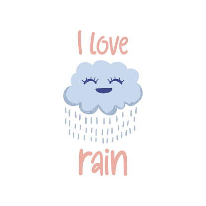 Cute banner and poster drawing. I love rain text with cloud and water drop. Vector illustration hand drawn scandinavian cartoon for baby, kids, and children fashion apparel or shirt.