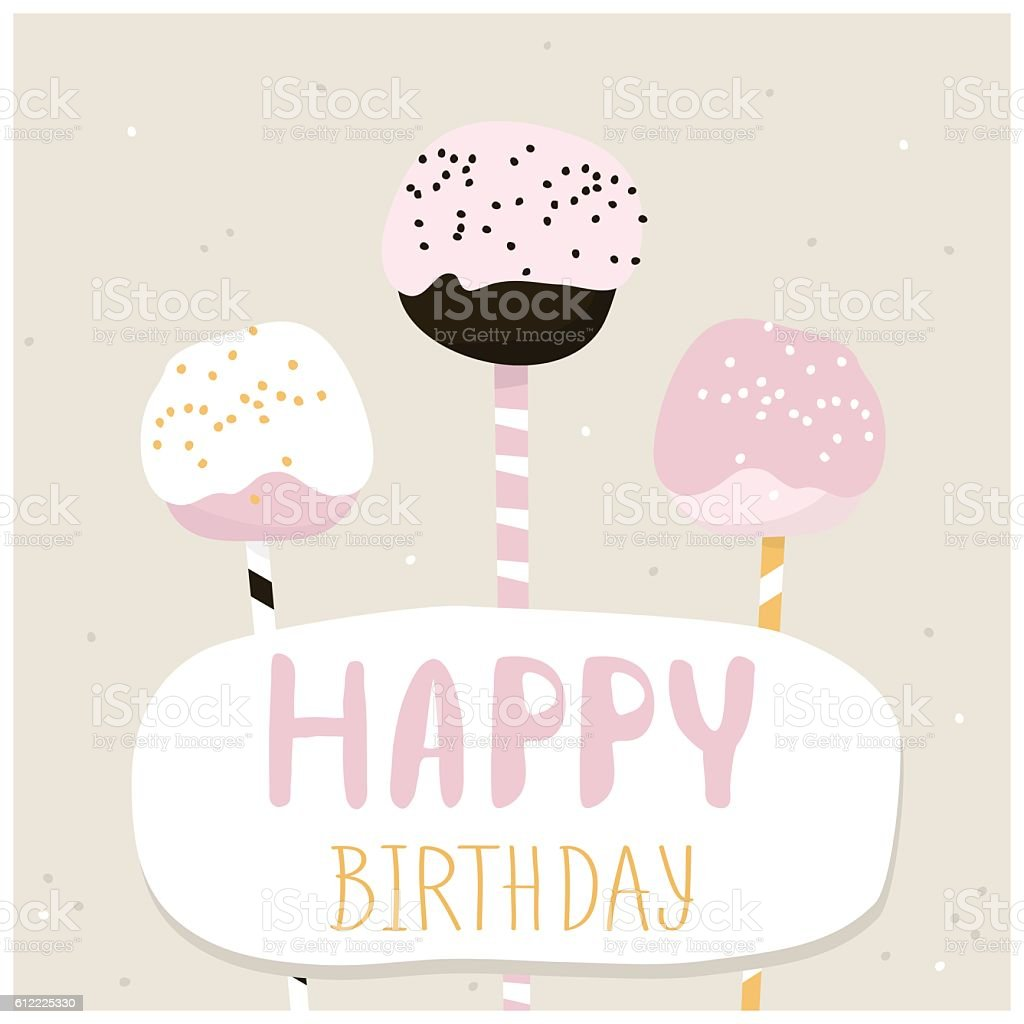 cute cake pops with happy birthday wish greeting card template