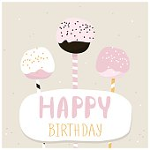 Cute cake pops with happy birthday wish. Greeting card template. Creative happy birthday background. Vector Illustration
