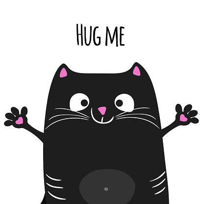 Cute cartoon black cat with open arms asked to hugs. Cute kitten character. Baby card or poster. Best for t-shirt design and kids pajamas. Vector illustration.