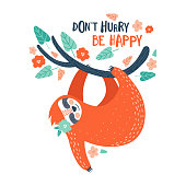 Cute cartoon  lazy sloth with lettering vector graphic design. Adorable hand drawn baby sloth character hanging on the tree. Illustration for t-shirt design, poster, greeting, birthday card, sticker