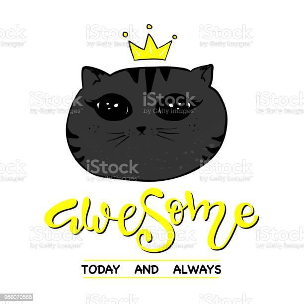 Cute cat slogan print vector id956070588?b=1&k=6&m=956070588&s=612x612&h=6nuntkrlb5n st dz7coschx jj4ffowqr1vawfpbni=
