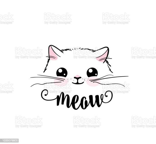 Cute cat vector print design meow lettering text kitten face vector vector id1035076920?b=1&k=6&m=1035076920&s=612x612&h=2mo4bi7dtmxtgsgcu4ectqpclnsuiytt2ckxpgzc7qc=