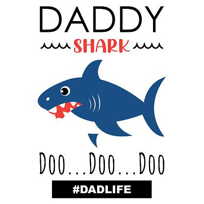 Cute Father's Day Daddy Shark Doo Doo Doo