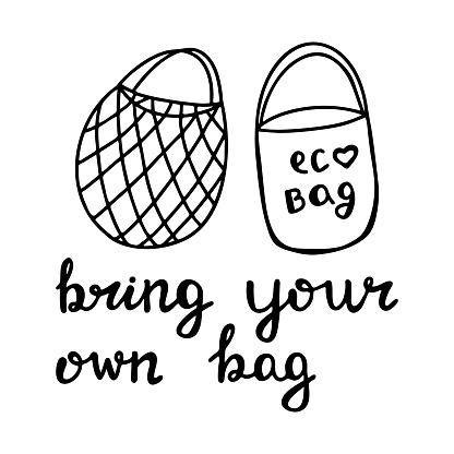 Cute hand drawn doodle string and cotton eco bag. Bring your own bag quote. Isolated on white background. Vector stock illustration.