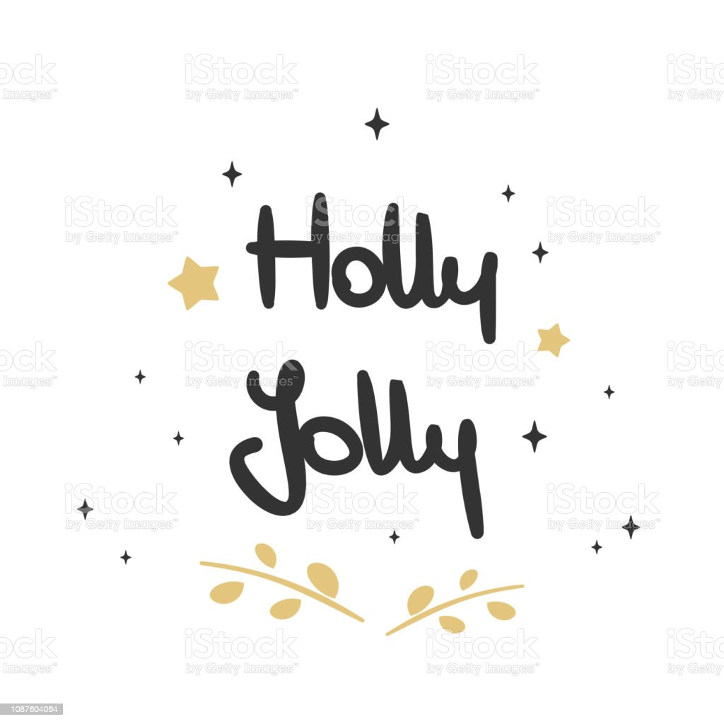 cute hand drawn lettering holly jolly vector holiday greeting card vector art illustration