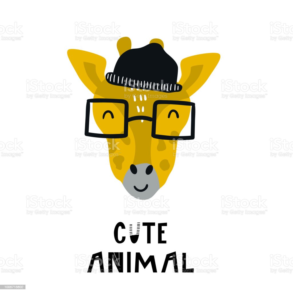 Cute hand drawn nursery poster with giraffe animal with glasses and a hat and hand drawn lettering. vector art illustration