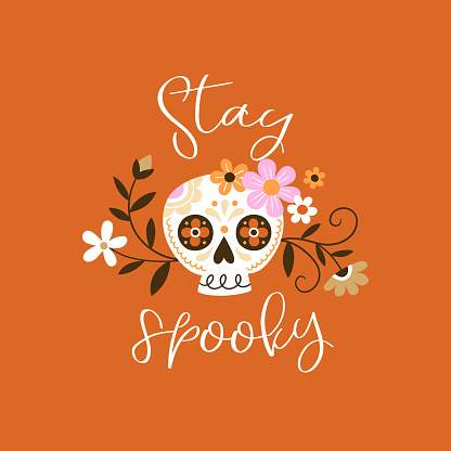 Cute hand drawn vector sugar skulls and flowers with hand lettering slogan.