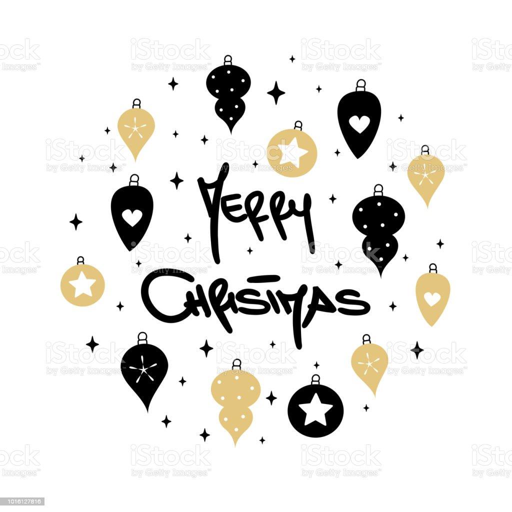 手書きのモダンなレタリング メリー クリスマス テキストとクリスマス金 Balck ボールとかわいいクリスマス カード お祝いのベクターアート素材や画像を多数ご用意 Istock