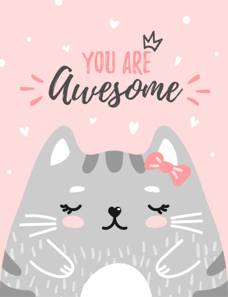 Cute kitty you are awesome Cute kitty with text you are awesome in soft pastel color on pink background. Cute cat for greeting card, gift tag, card, postcard, badge. Lovely, valentine day, birthday. Vector illustration cat valentine stock illustrations