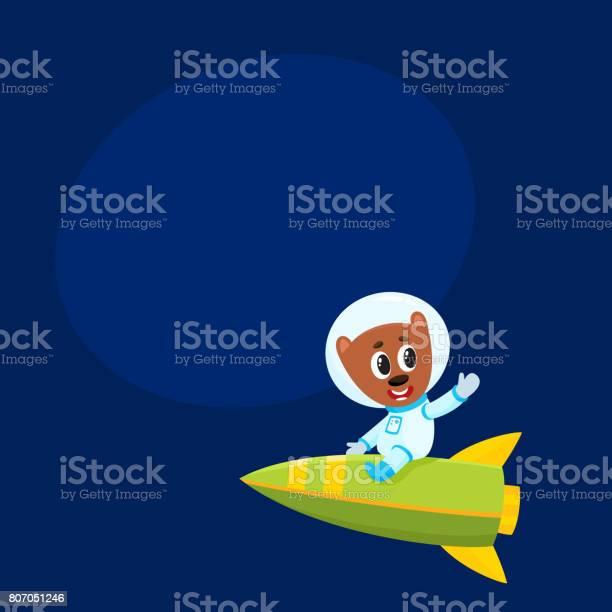 Cute little teddy bear astronaut spaceman character riding a rocket vector id807051246?b=1&k=6&m=807051246&s=612x612&h=fjylzkmbzmgfmk5gezzyqcvwk0v u01svmpptrhol e=