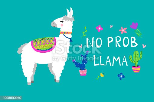 Cute llama card with No PROB LLAMA motivational quote. Cartoon alpaca. Vector illustration with llama for poster, card, textile, invitation etc.
