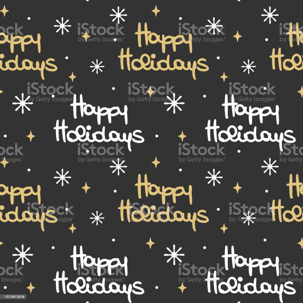 cute lovely hand drawn lettering happy holidays seamless vector pattern background illustration with snowflakes and stars vector art illustration