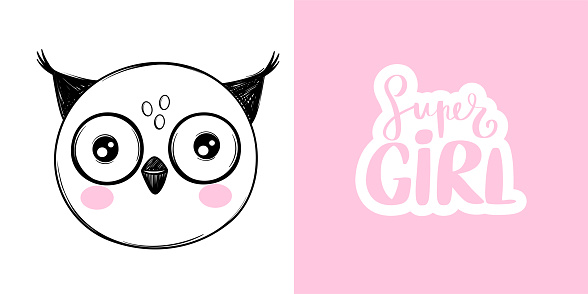 Cute owl head illustration in doodle style. Super Girl vector quote. Hand drawn cartoon animal