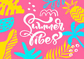 Cute scandinavian greeting card with calligraphic lettering text Summer Vibes. Label template with funny plants and flowers in vector. Holiday travel modern concept with graphic design elements.