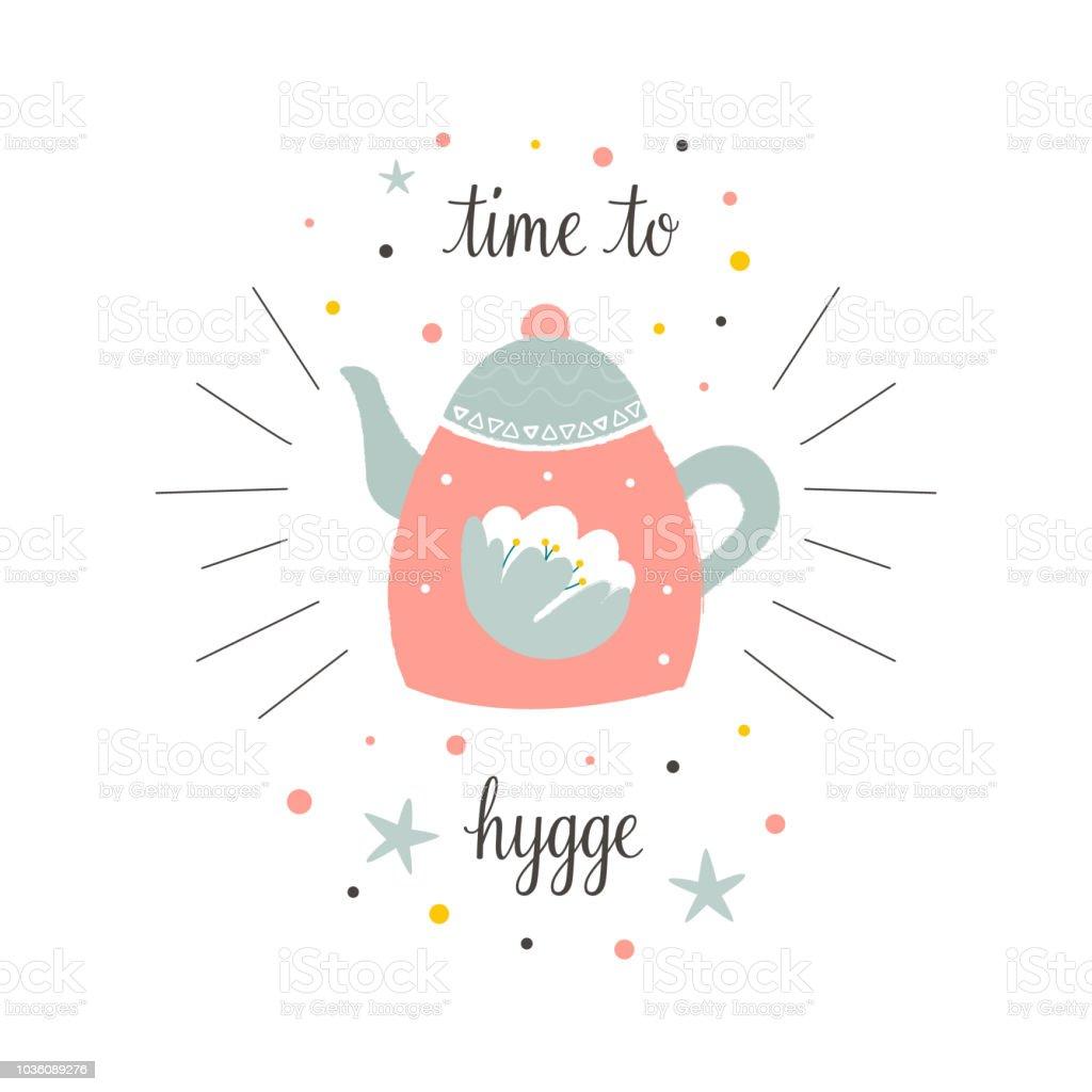 Ilustración de Linda Tetera De Estilo Escandinavo Tiempo Para Hygge ...