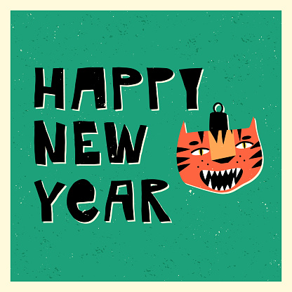 Cute tiger bauble, the symbol of 2022 year, Happy New Year hand lettering. Winter holidays modern and funny greeting card with texture. Cartoon vector illustration.