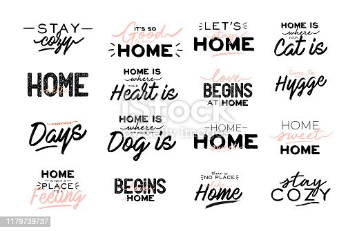 Cute typography quotes with home cozy phrases. Isolated on white background.