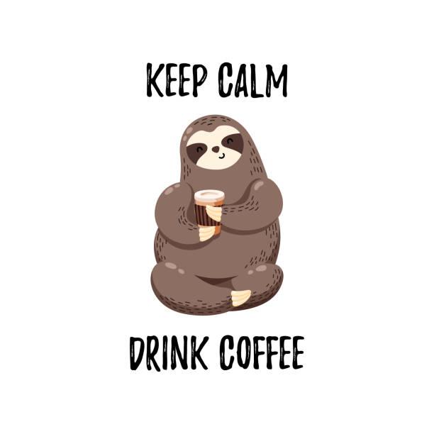 Cute vector illustration. Funny cartoon sloth drinking coffee Cute vector illustration. Funny cartoon sloth drinking coffee baby sloth stock illustrations