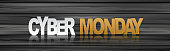 Cyber Monday banner. Typography text with reflection on wooden surface. Realistic vector illustration.