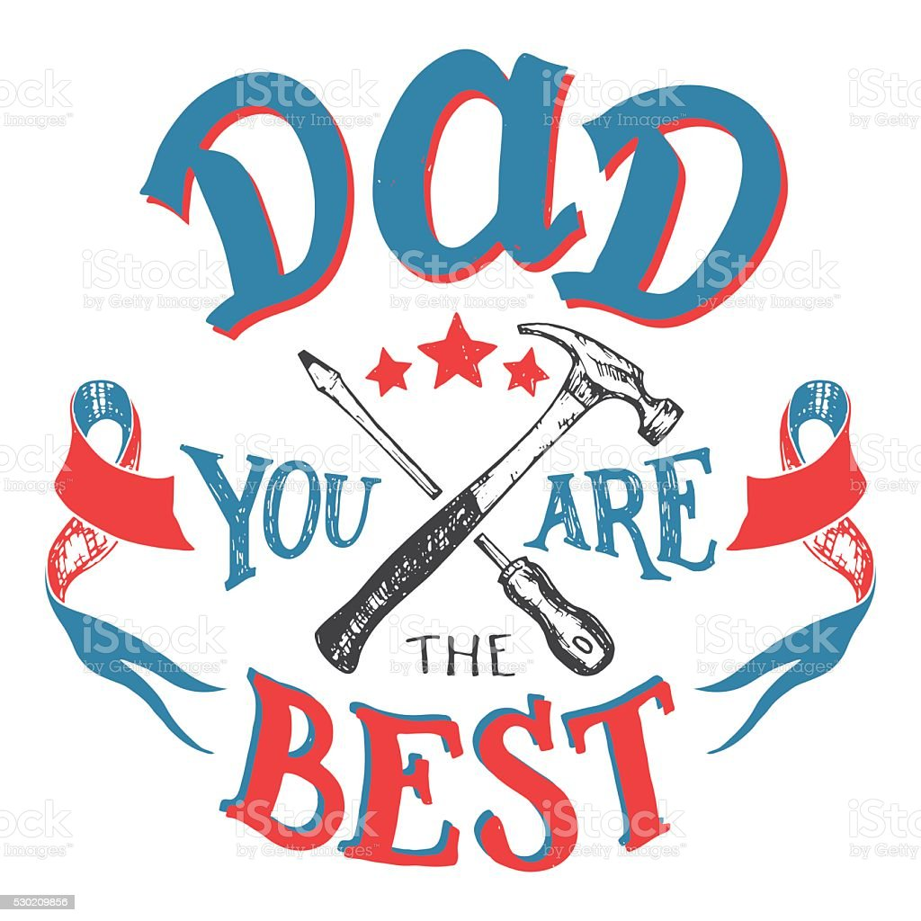 Dad You Are The Best Fathers Day Greeting Card Stock Vector Art
